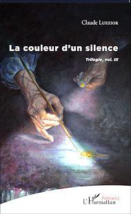 Téléchargez le livre :  La couleur d'un silence