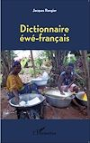 Télécharger le livre :  Dictionnaire éwé-français