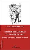 Télécharger le livre :  L'esprit des lumières en Europe de l'Est