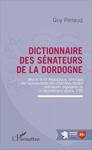 Téléchargez le livre :  Dictionnaire des sénateurs de la Dordogne