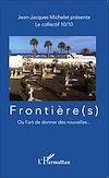 Télécharger le livre :  Frontière(s)