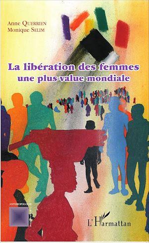 Téléchargez le livre :  La libération des femmes une plus-value mondiale