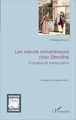 Téléchargez le livre :  Les noeuds romanesques chez Stendhal