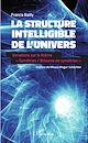 Télécharger le livre : La structure intelligible de l'univers