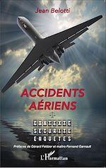 Téléchargez le livre :  Accidents aériens