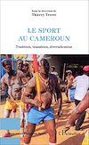 Télécharger le livre :  Le sport au Cameroun