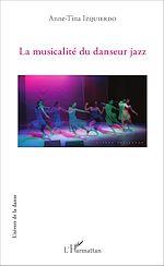 Téléchargez le livre :  La musicalité du danseur jazz