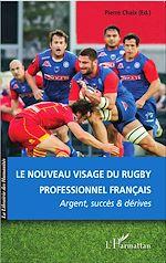 Télécharger cet ebook : Le nouveau visage du rugby professionnel français