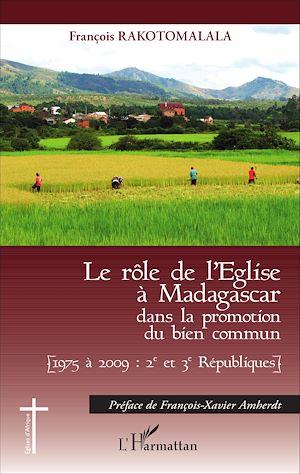 Téléchargez le livre :  Le rôle de l'Eglise à Madagascar dans la promotion du bien commun
