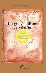 Téléchargez le livre :  Les géo-graphismes de Peter Sís