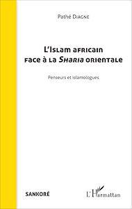 Téléchargez le livre :  L'Islam africain face à la Sharia orientale