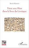 Télécharger le livre :  Vivre avec Dieu dans le livre du Lévitique