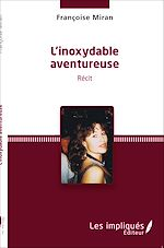 Download this eBook Inoxydable aventureuse