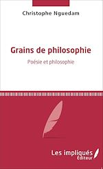 Download this eBook Grains de philosophie