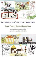 Téléchargez le livre :  Les aventures d'Iris et de Louna-Rose