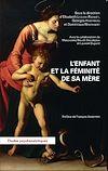 Télécharger le livre : L'enfant et la féminité de sa mère