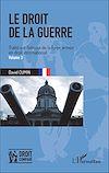 Télécharger le livre :  Le droit de la guerre (Volume 3)
