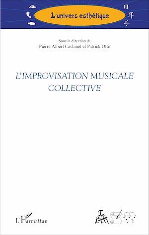 Téléchargez le livre :  L'improvisation musicale collective