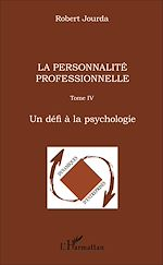 Téléchargez le livre :  La personnalité professionnelle
