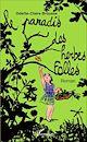 Télécharger le livre : Le Paradis des herbes folles