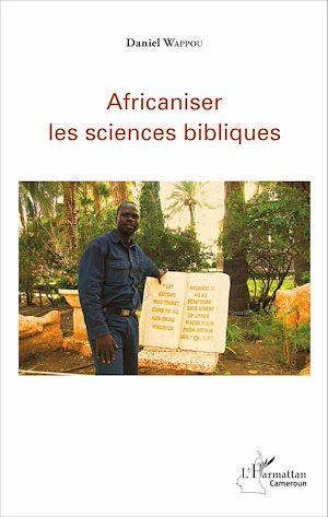 Téléchargez le livre :  Africaniser les sciences bibliques