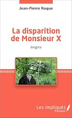 Download this eBook La disparition de Monsieur X