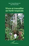 Télécharger le livre :  Vivre et travailler en forêt tropicale