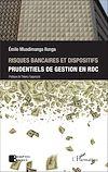 Télécharger le livre :  Risques bancaires et dispositifis prudentiels de gestion en RDC
