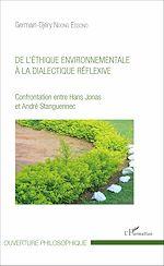 Téléchargez le livre :  De l'éthique environnementale à la dialectique réflexive