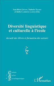 Téléchargez le livre :  Diversité linguistique et culturelle à l'école