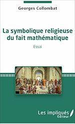 Téléchargez le livre :  La symbolique religieuse du fait mathématique