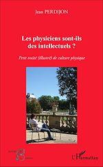 Téléchargez le livre :  Les physiciens sont-ils des intellectuels ?