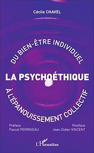 Téléchargez le livre :  Psychoéthique : du bien-être individuel à l'épanouissement collectif