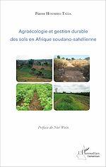 Téléchargez le livre :  Agroécologie et gestion durable des sols en Afrique soudano-sahélienne