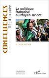 Télécharger le livre :  La politique française au Moyen-Orient