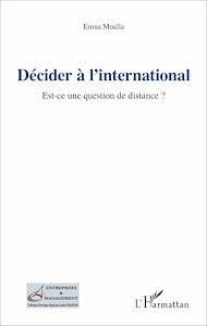 Téléchargez le livre :  Décider à l'international
