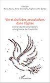 Télécharger le livre :  Vie et droit des associations dans l'Eglise