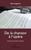 Télécharger le livre :  De la chanson à l'opéra