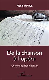 Téléchargez le livre :  De la chanson à l'opéra