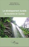 Télécharger le livre :  Le développement durable du tourisme en Guinée