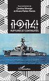 Télécharger le livre :  1914 ruptures et continuités