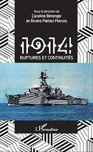 Téléchargez le livre :  1914 ruptures et continuités