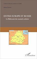 Téléchargez le livre :  Entre Europe et Russie