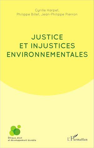 Téléchargez le livre :  Justice et injustices environnementales