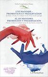 Télécharger le livre :  L'humanisme : promotion et préservation / El humanismo: promociòn y preservaciòn