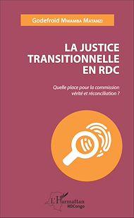 Téléchargez le livre :  La justice transitionnelle en RDC