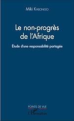 Téléchargez le livre :  Le non-progrès de l'Afrique