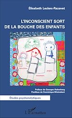 Téléchargez le livre :  L'inconscient sort de la bouche des enfants