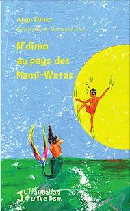 Téléchargez le livre :  N'dimo au pays des Mami-Watas
