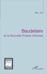 Téléchargez le livre :  Baudelaire et la Nouvelle Poésie chinoise